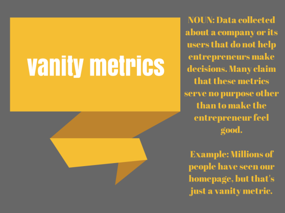 vanity metricsnounData collected about a